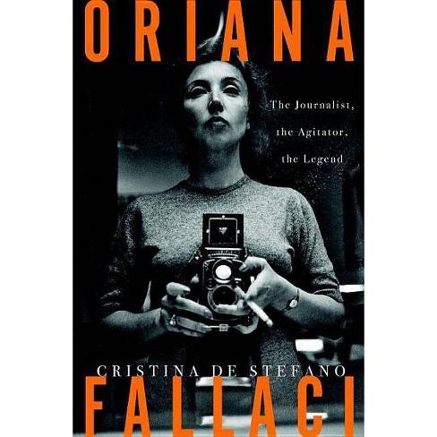 Oriana Fallaci - by  Cristina de Stefano (Hardcover) - image 1 of 1