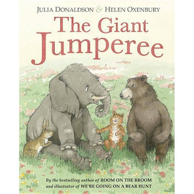 The Giant Jumperee - by Julia Donaldson (Hardcover)