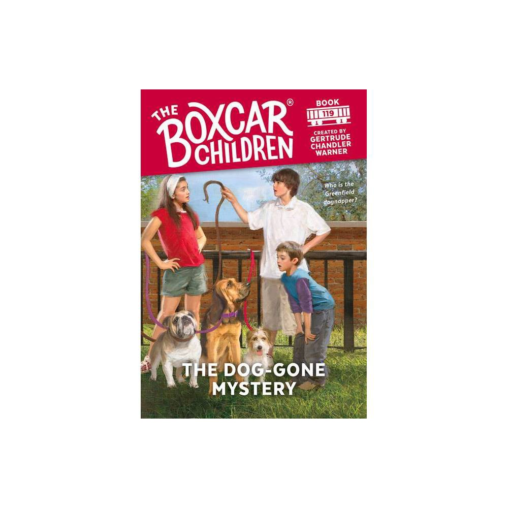 The Dog-Gone Mystery - (Boxcar Children) (Paperback)
