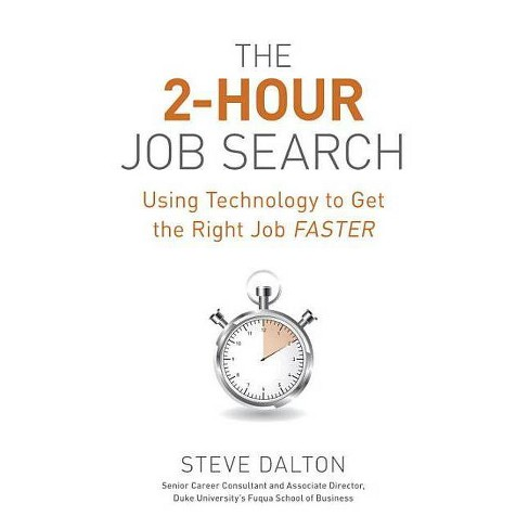 The 2-Hour Job Search - by  Steve Dalton (Paperback) - image 1 of 1