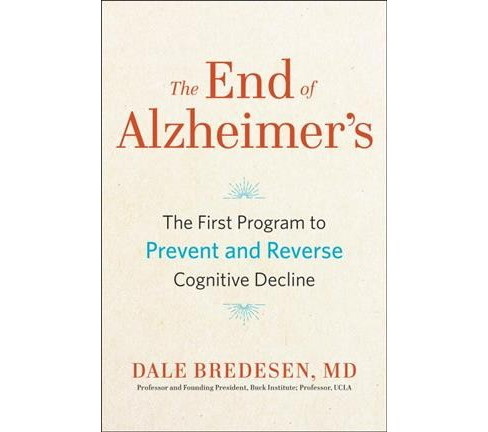 End of Alzheimer's : The First Program to Prevent and Reverse Cognitive Decline (Unabridged) (CD/Spoken - image 1 of 1