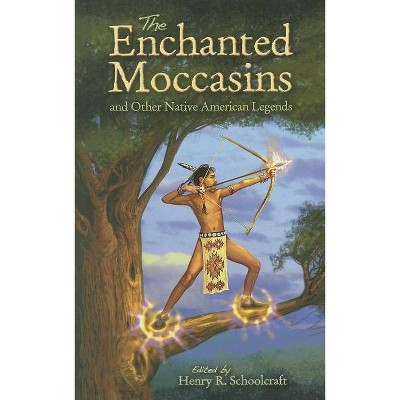 The Enchanted Moccasins and Other Native American Legends (Dover Childrens Classics)