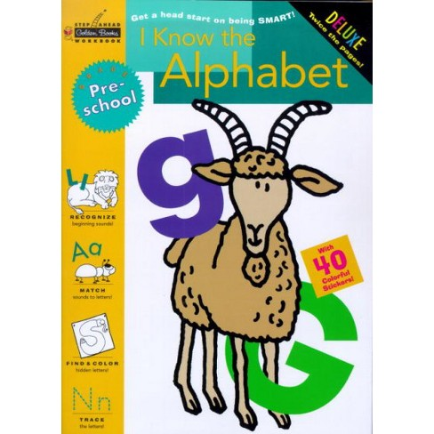 I Know the Alphabet (Preschool) - (Step Ahead Golden Books Workbook) by  Stephen R Covey (Paperback) - image 1 of 1