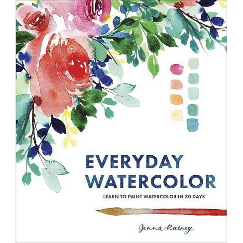 Everyday Watercolor - by  Jenna Rainey (Paperback) - image 1 of 1