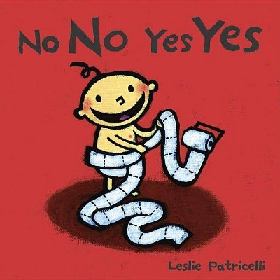 No No Yes Yes by Leslie Patricelli (Board Book)