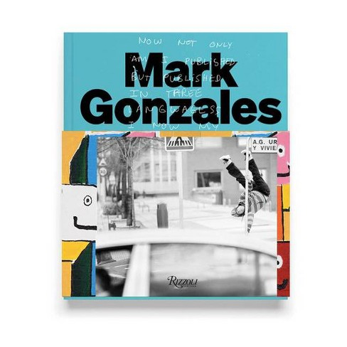 Mark Gonzales - (Hardcover) - image 1 of 1
