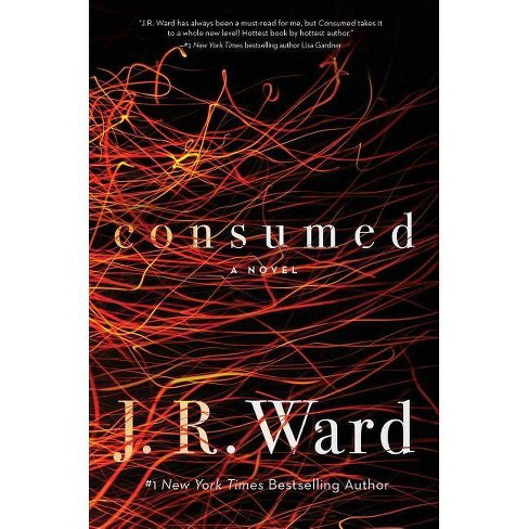 Consumed - (Firefighters) by  J R Ward (Hardcover) - image 1 of 1