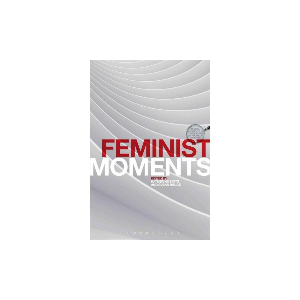 Feminist Moments : Reading Feminist Texts (Hardcover)