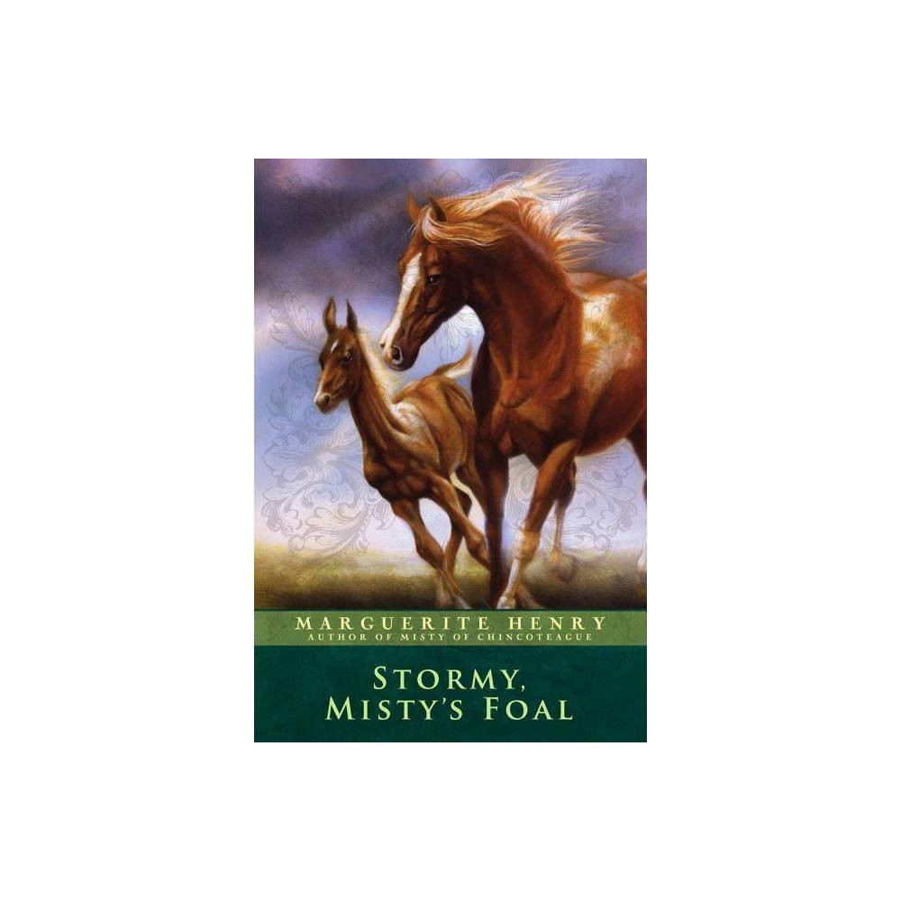 Stormy Misty S Foal By Marguerite Henry Paperback