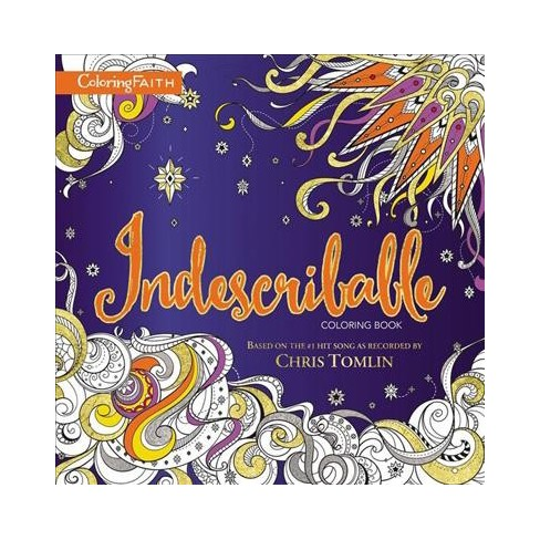 Indescribable Adult Coloring Book Based On The Number 1 Hit Song