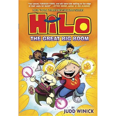 Hilo 3 : The Great Big Boom (Hardcover) (Judd Winick)