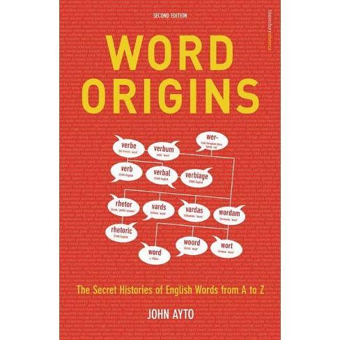 Word Origins - 2 Edition by  John Ayto (Paperback) - image 1 of 1