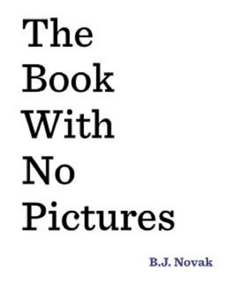 The Book With No Pictures (Hardcover)by B.J. Novak