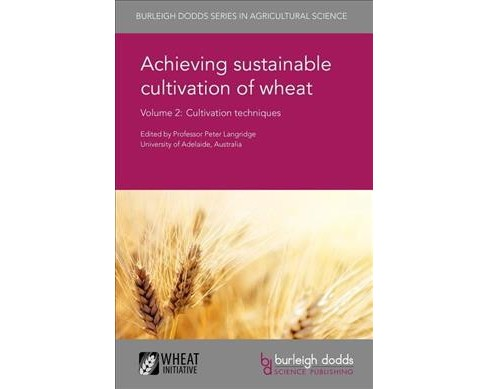 Achieving sustainable cultivation of wheat : Cultivation techniques (Vol 2) (Hardcover) - image 1 of 1