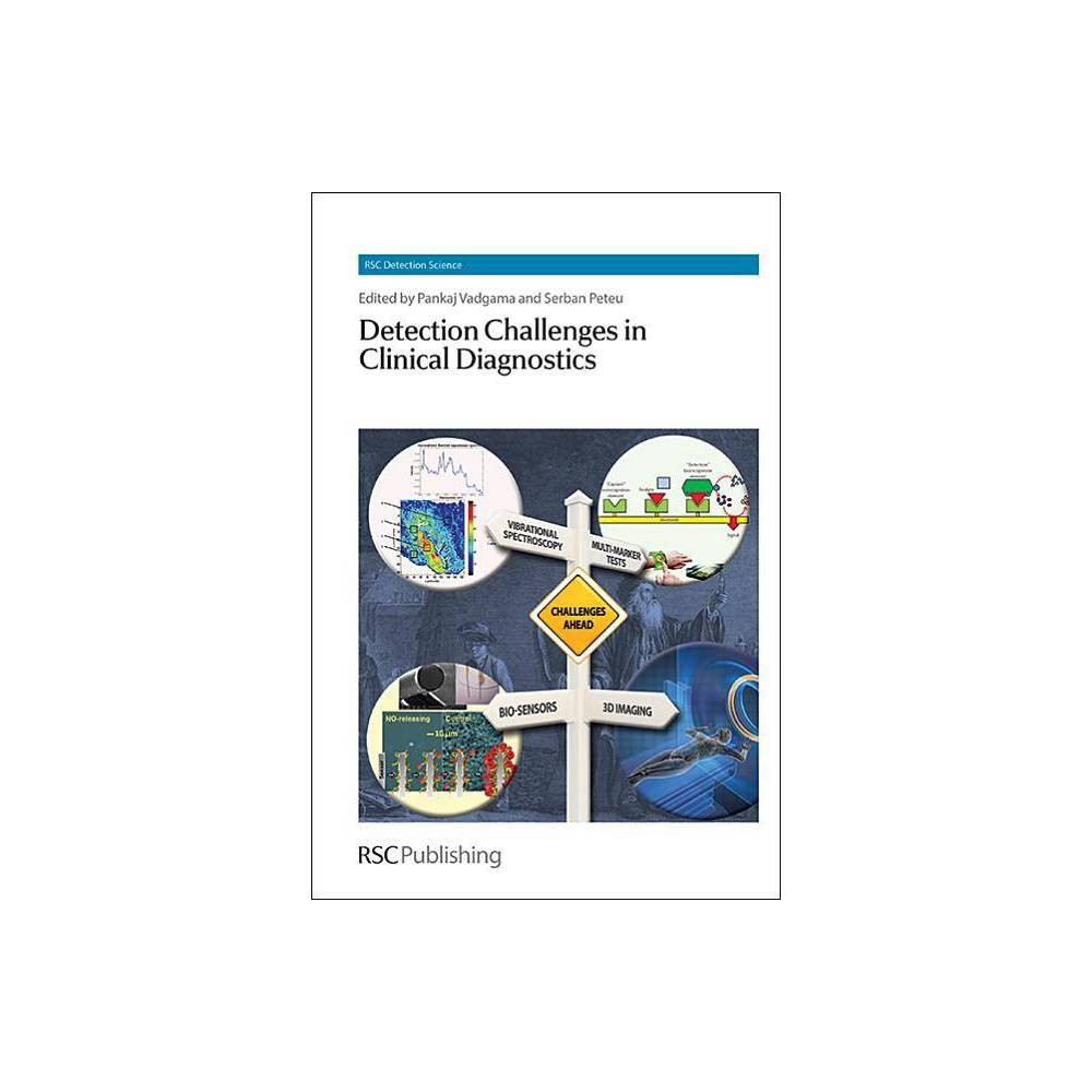 Detection Challenges in Clinical Diagnostics - (Detection Science) (Hardcover)
