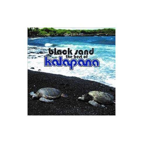 Kalapana - Black Sand: The Best Of Kalapana (CD) - image 1 of 1