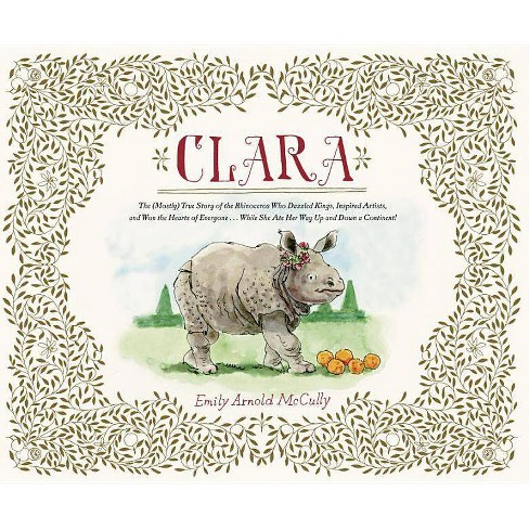 Clara - by  Emily Arnold McCully (Hardcover) - image 1 of 1