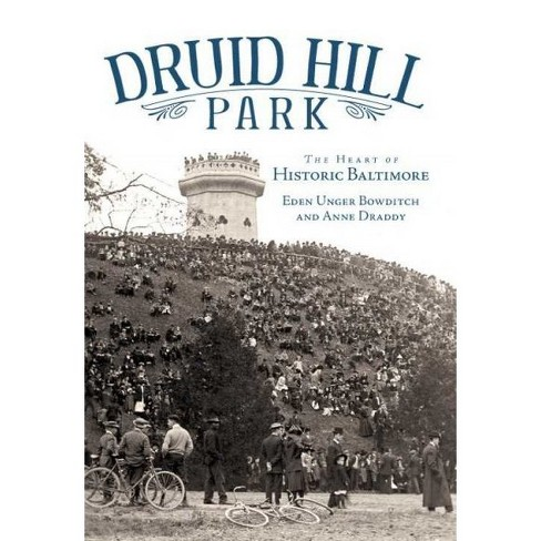 Druid Hill Park: The Heart of Historic Baltimore - image 1 of 1