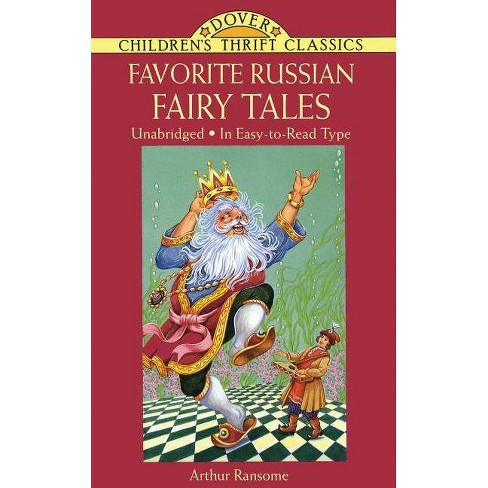 Favorite Russian Fairy Tales - (Dover Children's Thrift Classics) by  Arthur Ransome (Paperback) - image 1 of 1