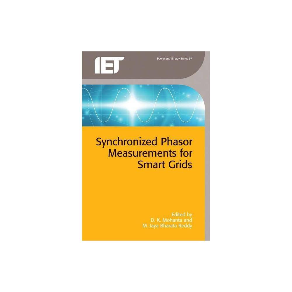 Synchronized Phasor Measurements for Smart Grids - (Energy Engineering) (Hardcover)
