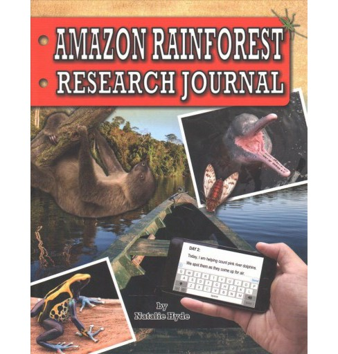 Amazon Rainforest Research Journal (Paperback) (Natalie Hyde) - image 1 of 1
