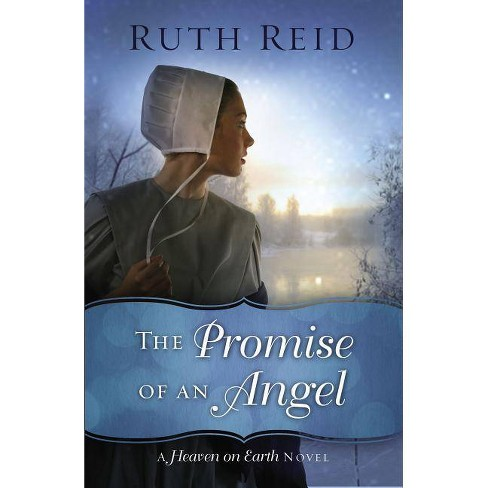 The Promise of an Angel - (Heaven on Earth Novel) by  Ruth Reid (Paperback) - image 1 of 1