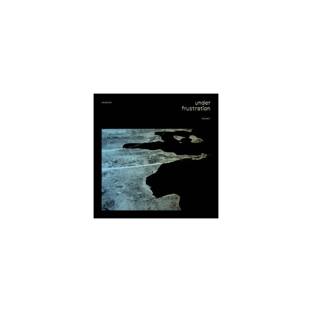 Arabstazy - Under Frustration Vol 1 (Vinyl)