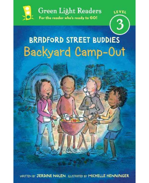 Backyard Camp-out (Hardcover) (Jerdine Nolen) - image 1 of 1