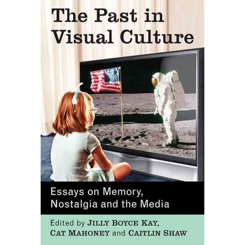 Past In Visual Culture  Essays On Memory Nostalgia And The Media  About This Item Www Oppapers Com Essays also Pmr English Essay  Buy An Essay Paper