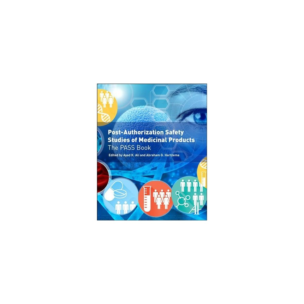Post-Authorization Safety Studies of Medicinal Products : The Pass Book - (Hardcover)