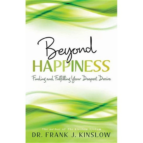 Beyond Happiness - by  Frank J Kinslow (Paperback) - image 1 of 1