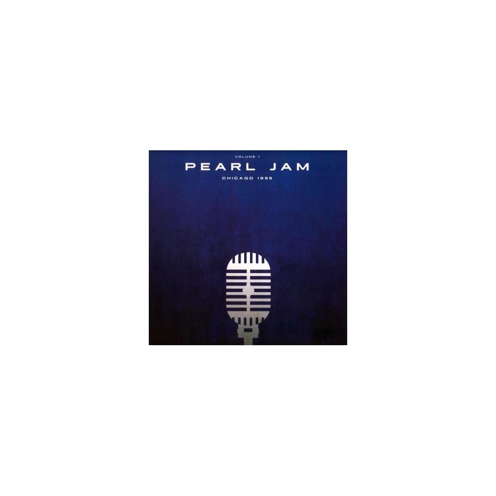 Pearl Jam - Chicago 1995:Vol 1 (Vinyl)