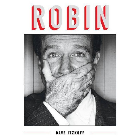 Robin - by  Dave Itzkoff (Hardcover) - image 1 of 1