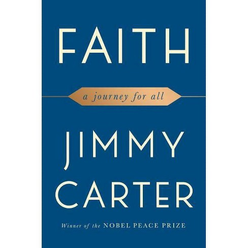 Faith - by  Jimmy Carter (Hardcover) - image 1 of 1