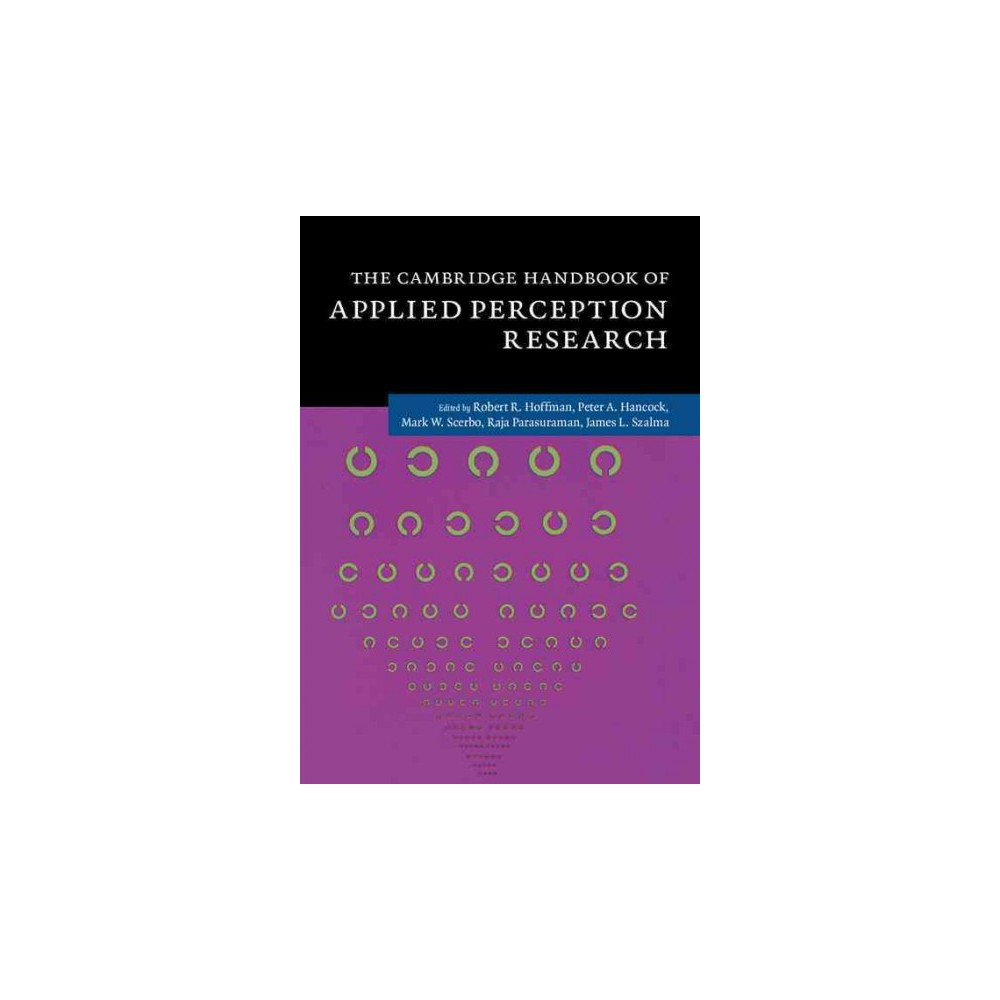 The Cambridge Handbook of Applied Perception ( Cambridge Handbooks in Psychology) (Hardcover)