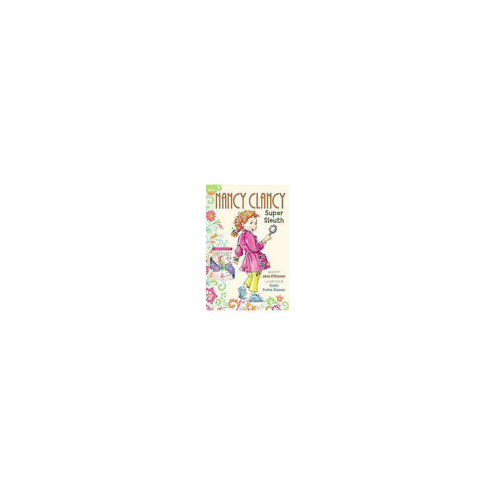 Nancy Clancy, Super Sleuth / Nancy Clancy, Secret Admirer (Hardcover) (Jane O'Connor)