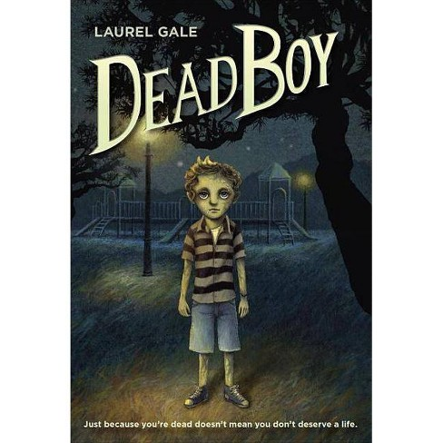 Dead Boy - by  Laurel Gale (Paperback) - image 1 of 1