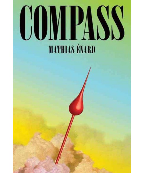 Compass (Hardcover) (Mathias Enard) - image 1 of 1