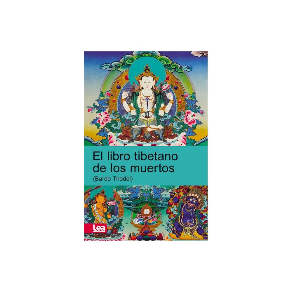 El Libro Tibetano De Los Muertos Espiritualidad Pensamiento By Enzo Maqueira Paperback