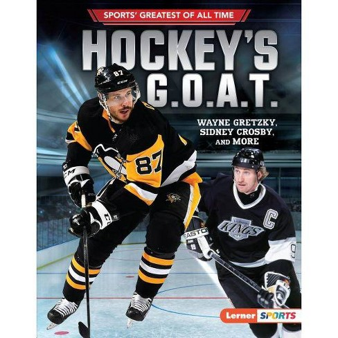 Hockey's G.O.A.T. - (Sports' Greatest of All Time (Lerner (Tm) Sports)) by  Jon M Fishman (Hardcover) - image 1 of 1