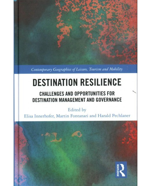 Destination Resilience : Challenges and Opportunities for Destination Management and Governance - image 1 of 1