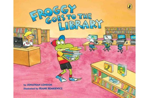 Froggy Goes to the Library (Reprint) (Paperback) (Jonathan London) - image 1 of 1