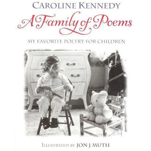 A Family of Poems - by  Caroline Kennedy (Hardcover) - image 1 of 1