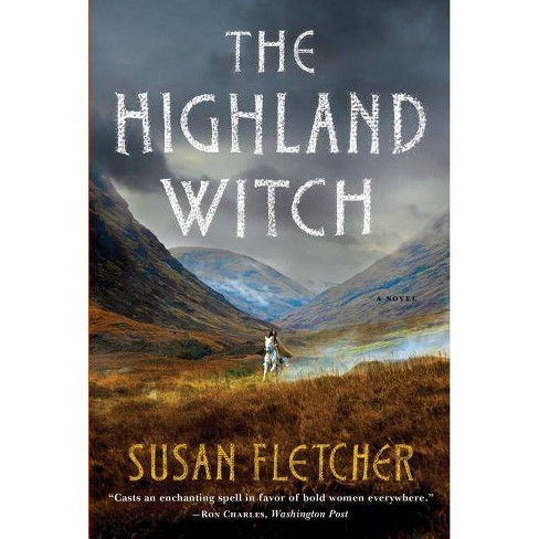 The Highland Witch - by  Susan Fletcher (Paperback) - image 1 of 1