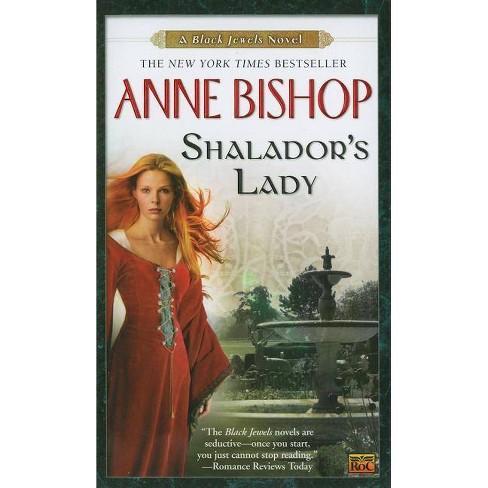 Shalador's Lady - (Black Jewels Novels) by  Anne Bishop (Paperback) - image 1 of 1