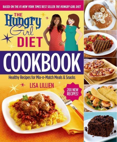 The Hungry Girl Diet Cookbook (Hardcover) (Lisa Lillien) - image 1 of 1