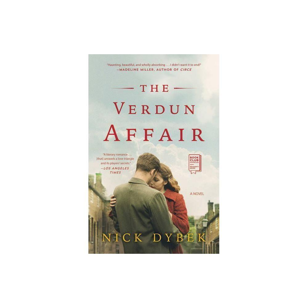 The Verdun Affair By Nick Dybek Paperback