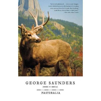 Pastoralia - by  George Saunders (Paperback)