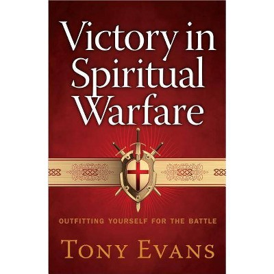 Victory in Spiritual Warfare - by  Tony Evans (Paperback)