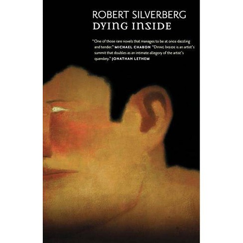 Dying Inside - 2 Edition by  Silverberg Robert (Paperback) - image 1 of 1